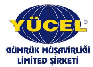 YÜCEL GÜMRÜK MÜŞAVİRLİĞİ LTD. ŞTİ.