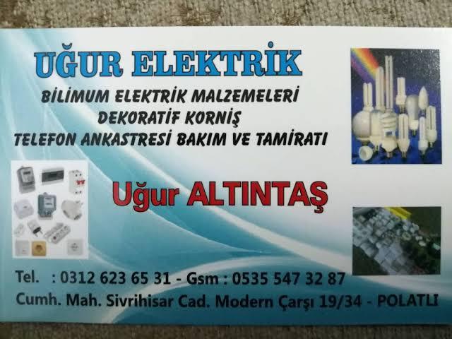 Uğur Elektrik 0535 547 3287 Polatlı